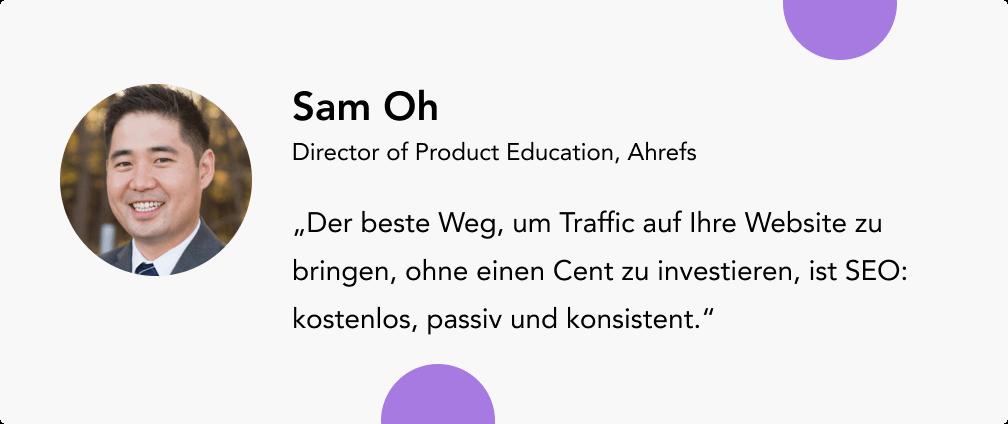 Umsatz steigern mit Sam Oh Ahrefs